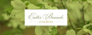 Easter Brunch Red Fox Inn and Tavern Middleburg VA